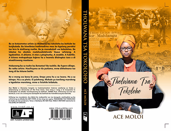 Description: Ace Book Tags: Freedom, Solomon Mahlangu, Ace Moloi, Holding My Breath, In Her Fall Rose a Nation, Art Fusion Literature