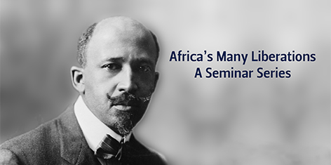 'Africa's Many Liberations' seminar series launched